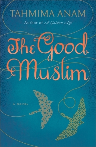 On Reading The Good Muslim